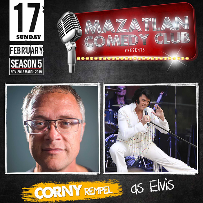Mazatlan Comedy Club by Corny Rempel as Elvis