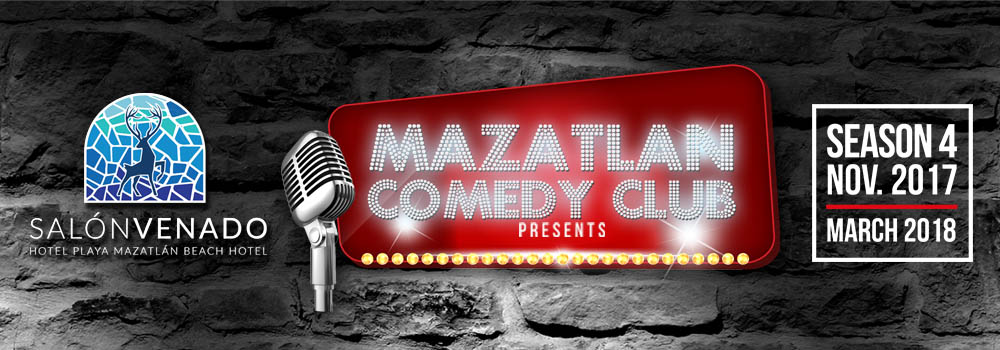 Mazatlan Comedy Club Cuarta Temporada