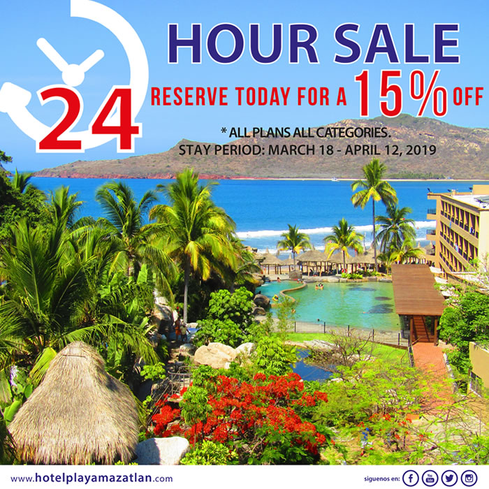 24 Hour Sale 15 Off All Plans Hotel Playa Mazatlan