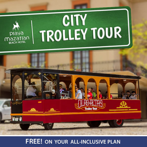 Free City Trolley Tour Playa Mazatlan Beach Hotel