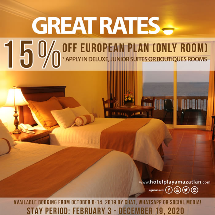 Great Rates Get Up 15 Discount on your room Hotel Playa Mazatlan