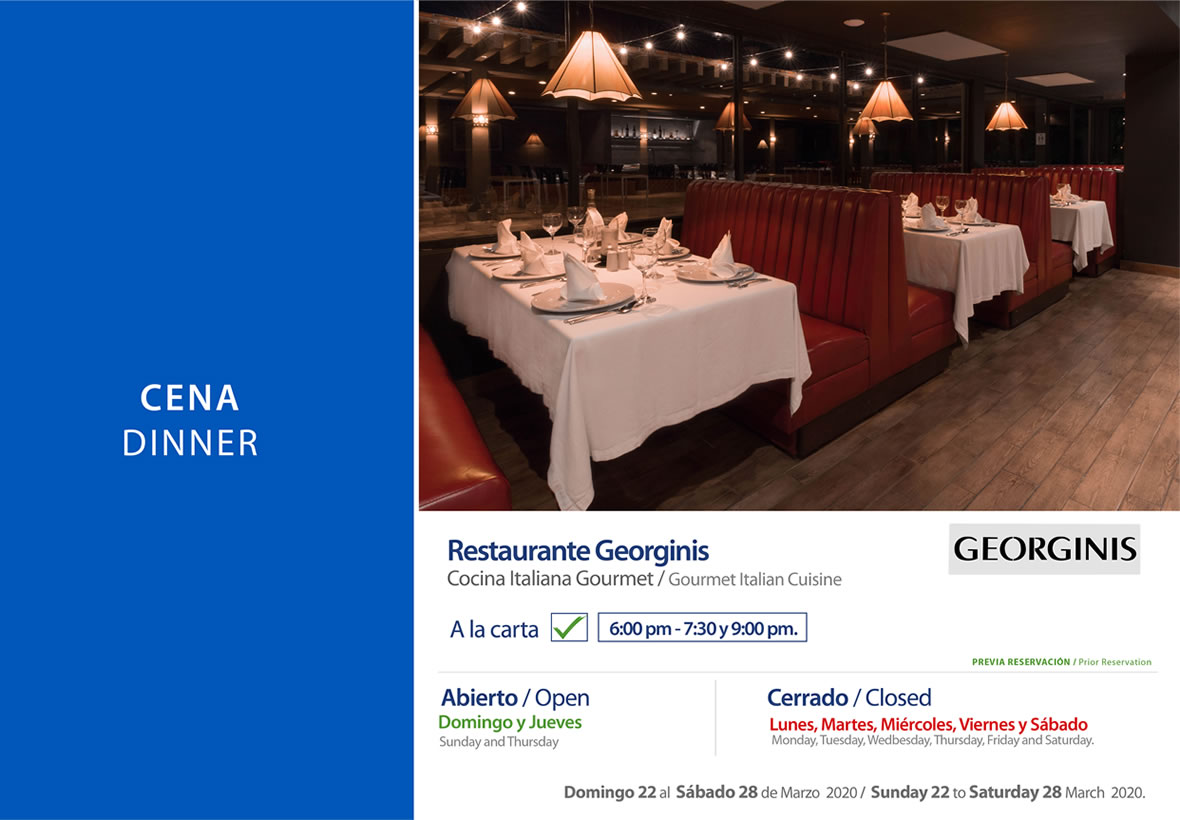 Dinner Georginis Restaurant Sunday 22 to Saturday 28 March 2020