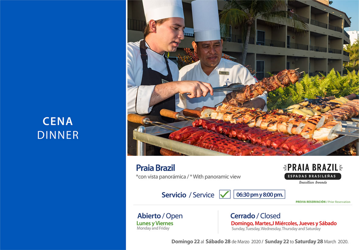 Dinner Praia Brazil Sunday 22 to Saturday 28 March 2020