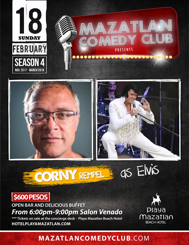 Corny Rempel as Elvis Mazatlan Comedy Club Season 4