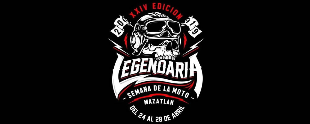 Legendary Motorcycle Week Mazatlan 2019