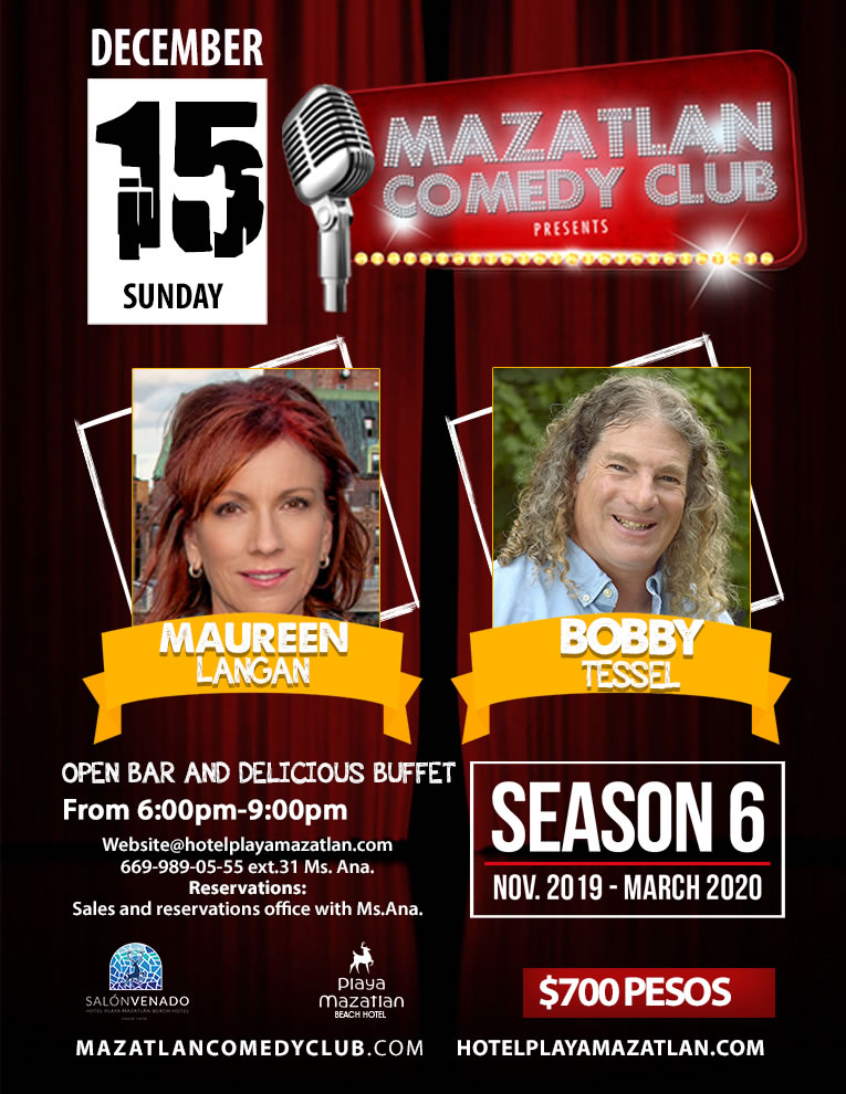 Mazatlan Comedy Club by Maureen Langan and Bobby Tessel