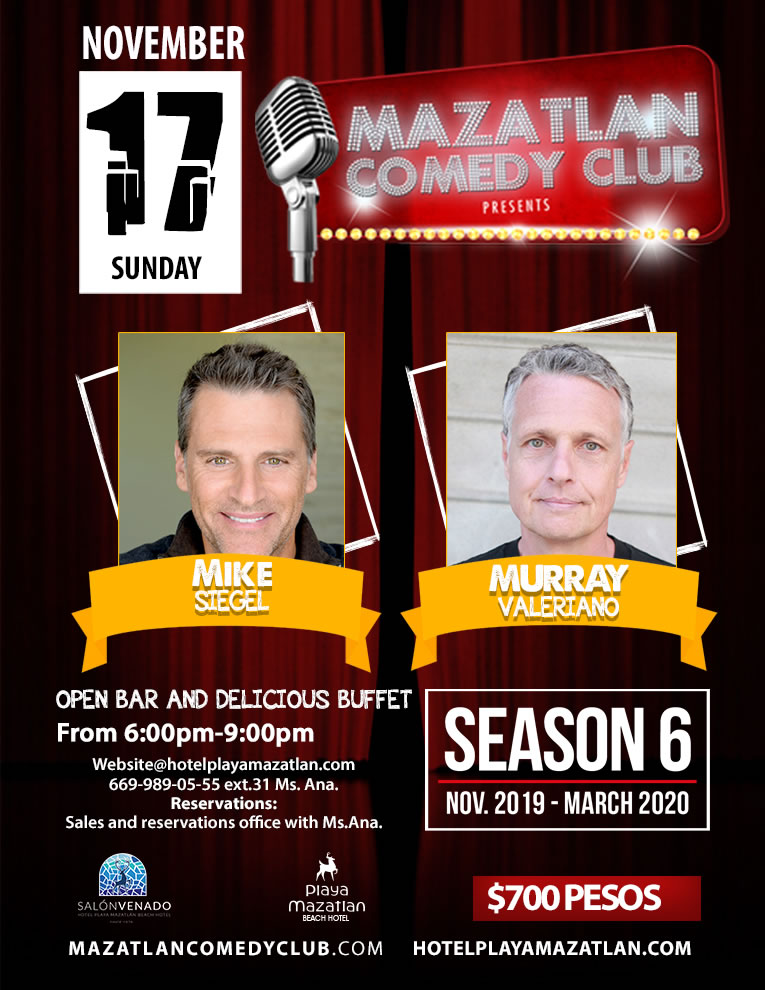 Mazatlan Comedy Club by Mike Siegel and Murray Val