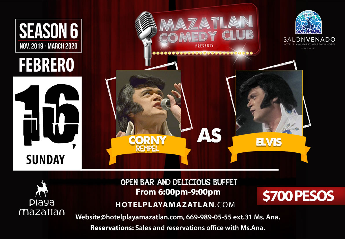 Mazatlan Comedy Club by Corny Rempel as Elvis Presley