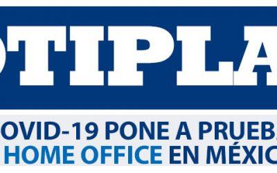 Covid-19 pone a prueba el Home Office en México