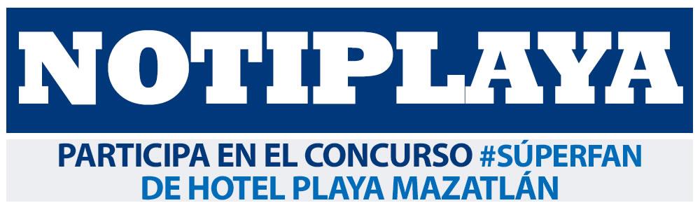 Participa en el concurso #SúperFan de Hotel Playa Mazatlán