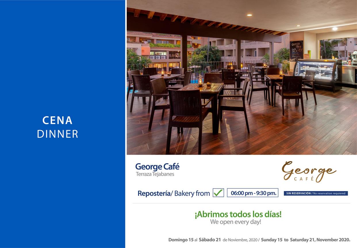 Cena George Café Noviembre 15-21 del 2020