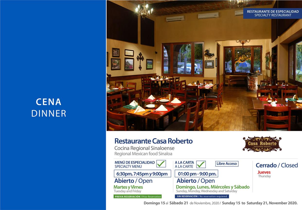 Cena en Restaurante Casa Roberto Noviembre 15-21 del 2020