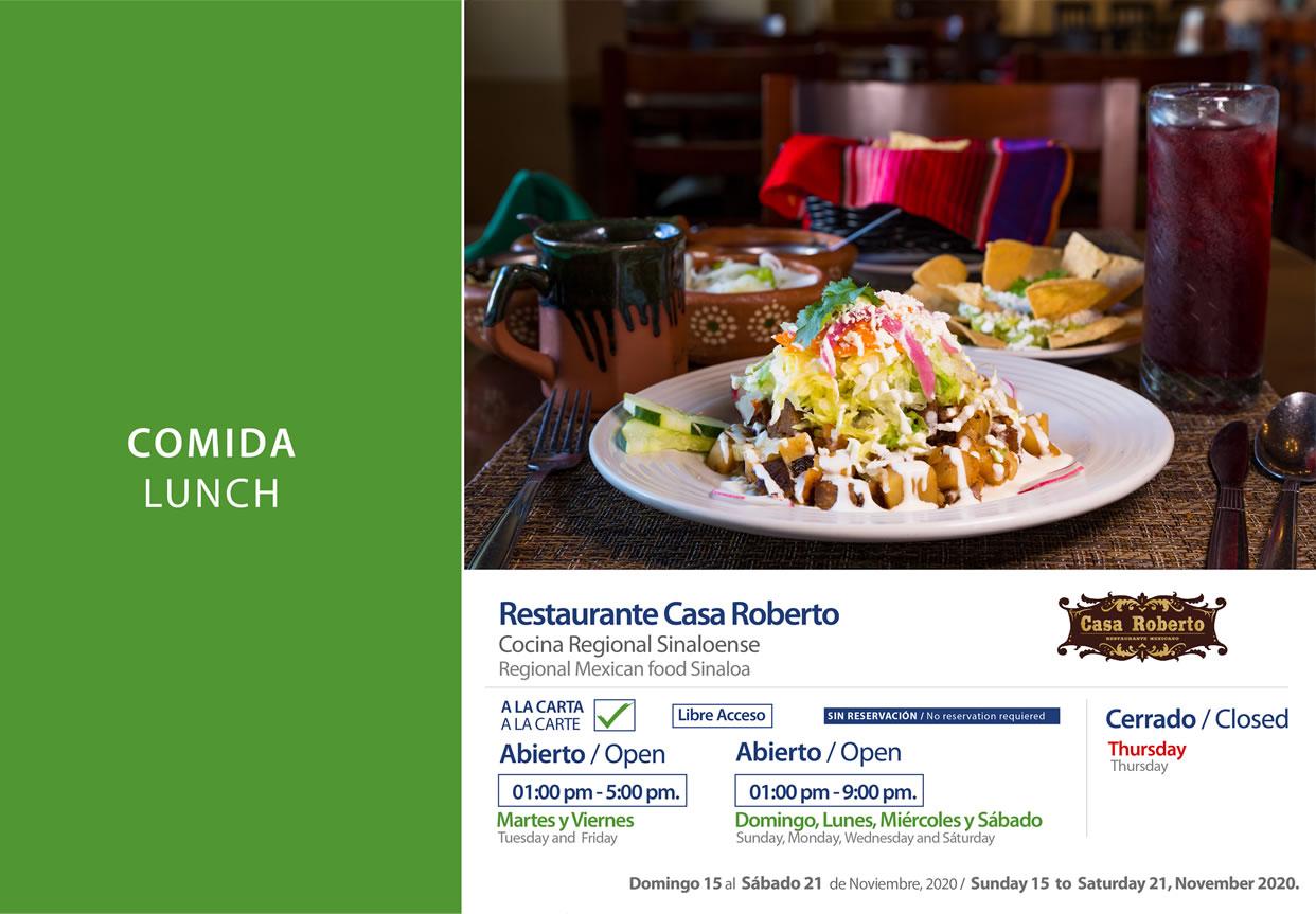 Comida en Restaruante Casa Roberto Noviembre 15-21 del 2020