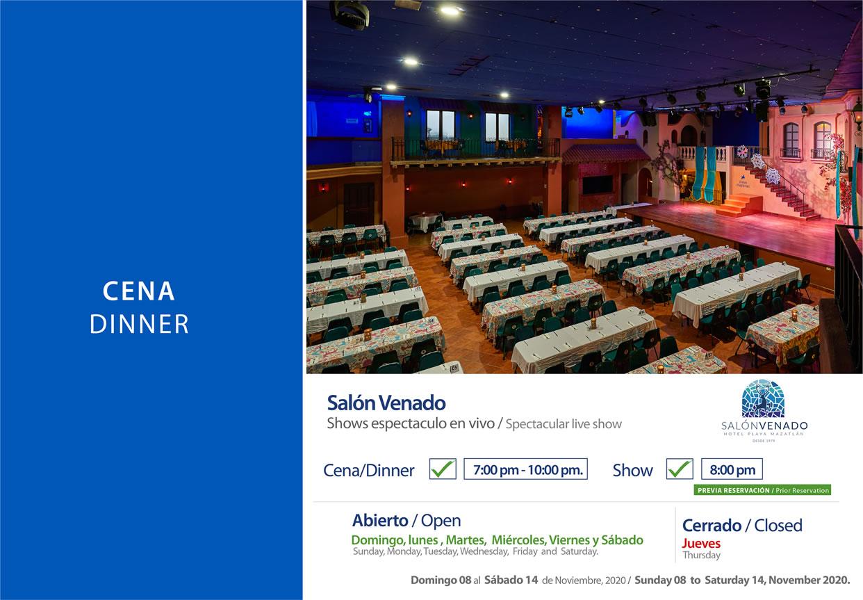 Dinner Salon Venado November 15-21 2020
