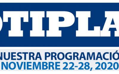 Consulta nuestra Programación Semanal Noviembre 22-28 2020
