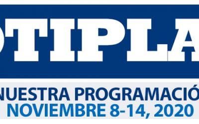 Consulta nuestra Programación Semanal Noviembre 8-14 2020