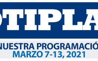 Consulta nuestra Programación Semanal Marzo 7-13 del 2021