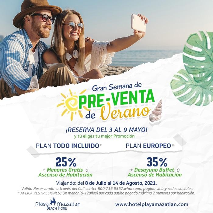 Reserva con la Preventa de Verano en Hotel Playa Mazatlán